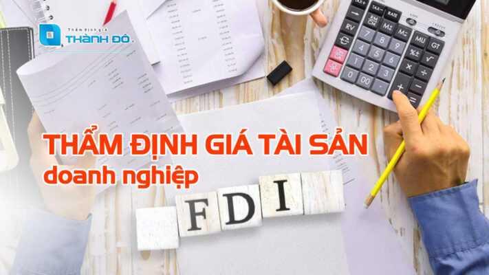 thẩm định giá tài sản doanh nghiệp FDI