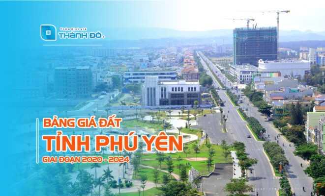 Bảng giá đất tỉnh Phú Yên 2020 - 2024