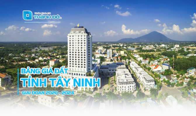 Bảng giá đất Tây Ninh 2020 - 2024