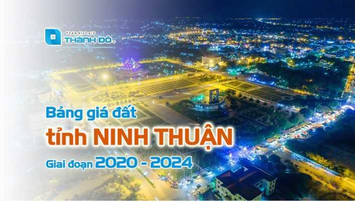 Bảng giá đất tỉnh Ninh Thuận 2020 đến 2024