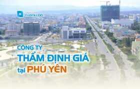 Công ty thẩm định giá tại Phú Yên