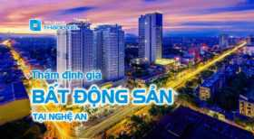 Thẩm định giá bất động sản tại Nghệ An