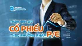 Thẩm định giá cổ phiếu theo phương pháp P/E