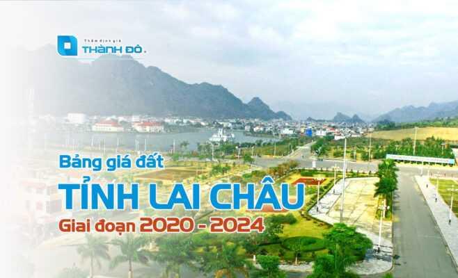 Bảng giá đất tỉnh Lai Châu 2020 - 2024