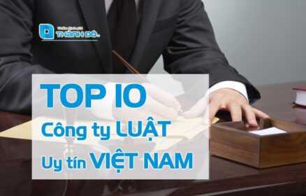 Top 10 công ty luật uy tín