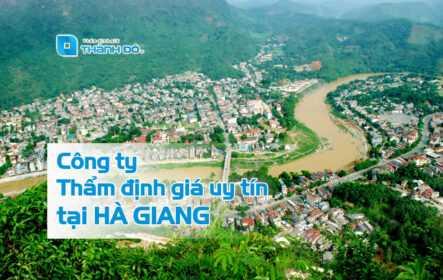 Công ty thẩm định giá uy tín tại Hà Giang