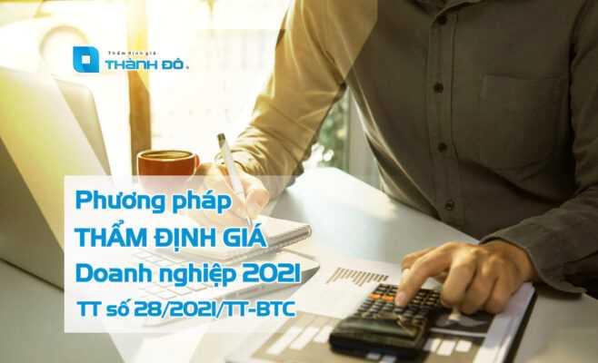 Phương pháp thẩm định giá doanh nghiệp 2021